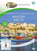 Fernweh - Lebensweise, Kultur und Geschichte: Madeira & Malta