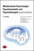 Medizinische Psychologie, Psychosomatik und Psychotherapie systematisch