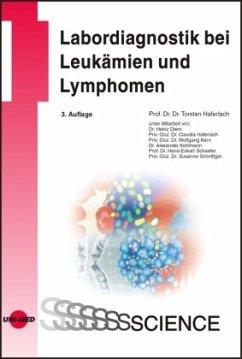 Labordiagnostik bei Leukämien und Lymphomen
