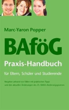 BAföG Praxis-Handbuch für Eltern, Schüler und S...