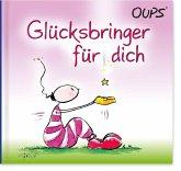 Oups Minibuch - Ein Glücksbringer für Dich