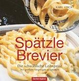 Spätzle-Brevier