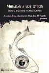 Miradas a los otros : dioses, culturas y civilizaciones - Ávila Crespo, Remedios