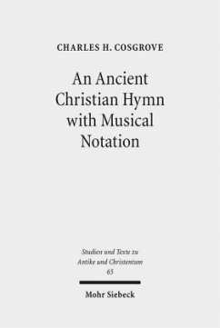 An Ancient Christian Hymn with Musical Notation - Cosgrove, Charles