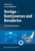 Vertigo - Kontroverses und Bewährtes