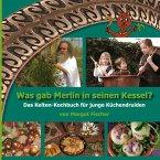 Was gab Merlin in seinen Kessel?