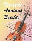 Vivaldi - Anninas Beichte