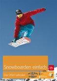 Snowboard. Der DSLV-Lehrplan