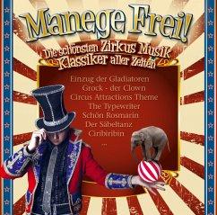 Manege Frei! Zirkus Musik Klassiker