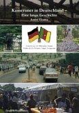 Kameruner in Deutschland - Eine lange Geschichte