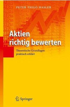 Aktien richtig bewerten - Hasler, Peter T.