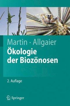 Ökologie der Biozönosen - Martin, Konrad; Allgaier, Christoph
