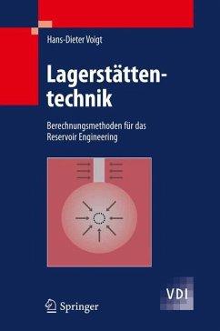 Lagerstättentechnik - Voigt, Hans-Dieter