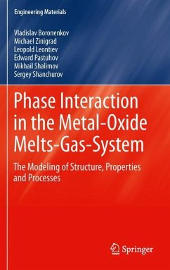 Phase Interaction in the Metal - Oxides Melts - Gas -System - Zinigrad, Michael
