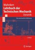 Dynamik / Lehrbuch der Technischen Mechanik