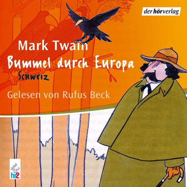 bummel durch europa mp3 download von mark twain h rbuch bei b runterladen. Black Bedroom Furniture Sets. Home Design Ideas