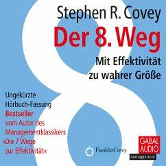 Der 8. Weg (MP3-Download) - Covey, Stephen R.; Pross-Gill, Ingrid