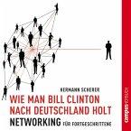 Wie man Bill Clinton nach Deutschland holt (MP3-Download)