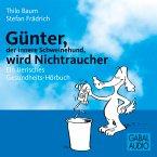 Günter, der innere Schweinehund, wird Nichtraucher (MP3-Download)