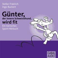 Günter, der innere Schweinehund, wird fit (MP3-Download) - Frädrich, Stefan; Buckert, Ingo