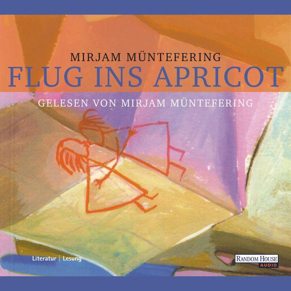 Flug ins Apricot (MP3-Download) - Müntefering, Mirjam