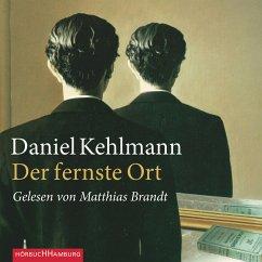 Der fernste Ort (MP3-Download) - Kehlmann, Daniel