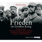 Der kleine Frieden im Großen Krieg (MP3-Download)