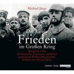 Der kleine Frieden im Großen Krieg (MP3-Download) - Jürgs, Michael