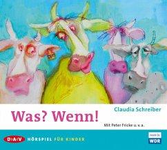 Was? Wenn! (MP3-Download) - Schreiber, Claudia