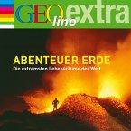 Abenteuer Erde - Die extremsten Lebensräume der Welt (MP3-Download)