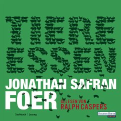 Tiere essen (MP3-Download) - Foer, Jonathan Safran