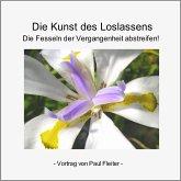 Die Kunst des Loslassens (MP3-Download)