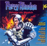 Perry Rhodan Hörspiel 06: Beinahe ein Mensch (MP3-Download)