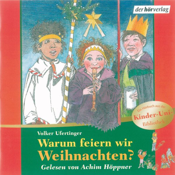 Warum feiern wir Weihnachten? (MP3-Download) von Volker Ufertinger ...
