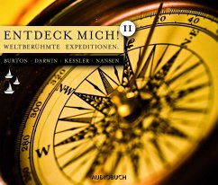 Entdeck mich! II (MP3-Download) - Nansen, Fridtjof; Kessler, Harry Graf; Darwin, Charles; Burton, Richard Francis