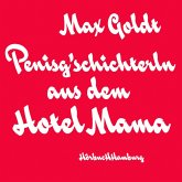 Penisg'schichterln aus dem Hotel Mama (MP3-Download)