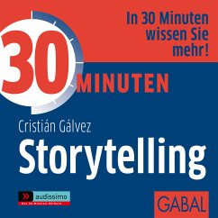 30 Minuten Storytelling (MP3-Download) - Gálvez, Cristián