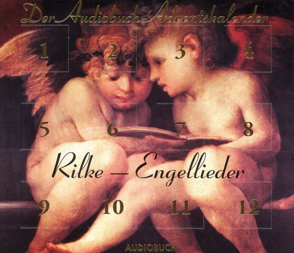 Rilke - Engellieder: Der Audiobuch-Adventskalender (MP3-Download) - Rilke, Rainer Maria