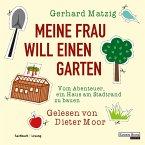 Meine Frau will einen Garten (MP3-Download)
