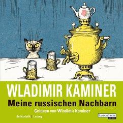 Meine russischen Nachbarn (MP3-Download) - Kaminer, Wladimir