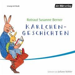 Karlchen-Geschichten (MP3-Download) - Berner, Rotraut Susanne