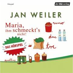 Maria, ihm schmeckt's nicht (MP3-Download) - Weiler, Jan