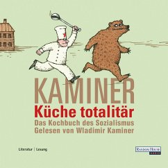 Küche totalitär (MP3-Download) - Kaminer, Wladimir