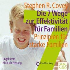 Die 7 Wege zur Effektivität für Familien (MP3-D...