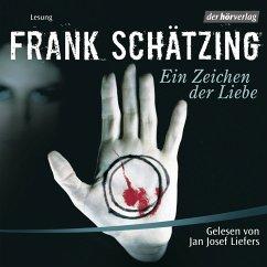 Ein Zeichen der Liebe (MP3-Download) - Schätzing, Frank