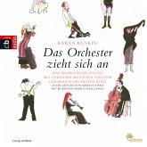 Das Orchester zieht sich an (MP3-Download)