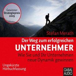 Der Weg zum erfolgreichen Unternehmer (MP3-Download) - Merath, Stefan