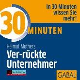 30 Minuten Ver-rückte Unternehmer (MP3-Download)