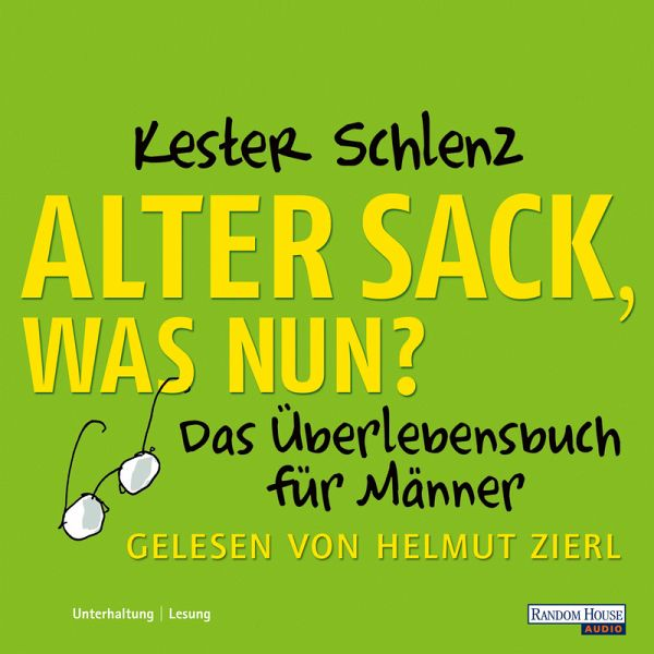 Alter Sack, was nun? (MP3-Download) - Kester Schlenz