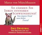 So zähmen Sie Ihren inneren Schweinehund! (MP3-Download)